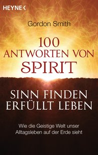 Gordon  Smith - 100 Antworten von Spirit