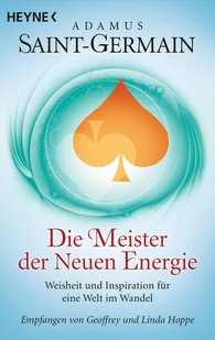 Geoffrey  Hoppe - Saint-Germain – Die Meister der Neuen Energie