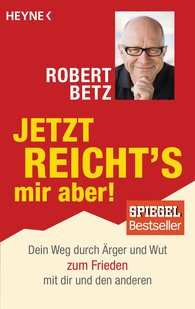 Robert  Betz - I've Had Enough!