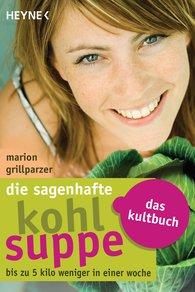 Marion  Grillparzer - Die sagenhafte Kohlsuppe