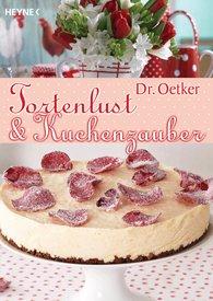 Dr. Oetker Verlag KG - Tortenlust und Kuchenzauber