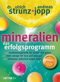Dr. Ulrich  Strunz, Andreas  Jopp - Mineralien. Das Erfolgsprogramm