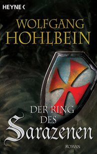 Wolfgang  Hohlbein - The Ring of the Saracen
