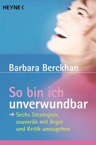Barbara  Berckhan - So bin ich unverwundbar