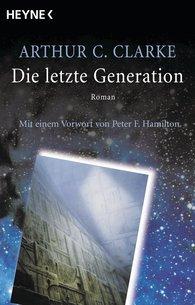 Arthur C.  Clarke - Die letzte Generation