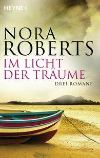 Nora  Roberts - Im Licht der Träume