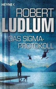 Robert  Ludlum - Das Sigma-Protokoll
