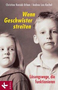 Christine  Kaniak-Urban, Andrea  Bachmaier - When Siblings Argue