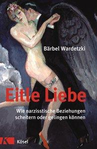 Bärbel  Wardetzki - Vain Love