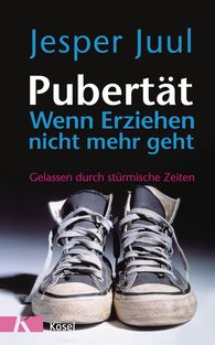 Jesper  Juul - Puberty – When Your Kids Know it All and You Can't Teach them a Thing