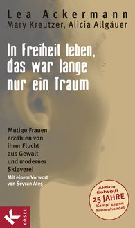 Lea  Ackermann, Mary  Kreutzer, Alicia  Allgäuer - To Live in Freedom Was Only a Dream