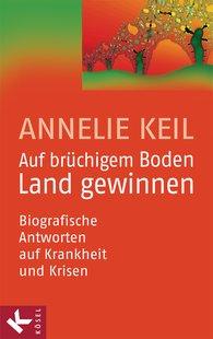 Annelie  Keil - Making Headway on Fragile Ground