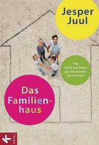 Jesper  Juul - Das Familienhaus