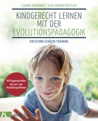 Ludwig  Koneberg, Silke  Gramer-Rottler - Learning What Is Child Appropriate through Evolution Pedagogy