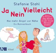 Stefanie  Stahl - Yes, no, maybe!