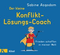 Sabine  Asgodom - The Compact Conflict-Resolution Coach