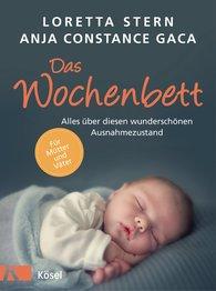 Loretta  Stern, Anja Constance  Gaca - Das Wochenbett