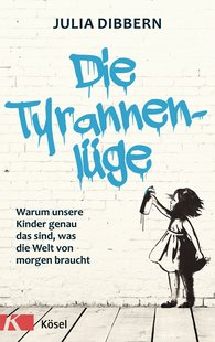 Julia  Dibbern - The Tyrant Lie