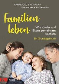 Hannsjörg  Bachmann, Eva-Mareile  Bachmann - Families Live
