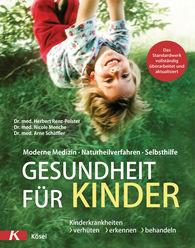 Dr. med. Herbert  Renz-Polster, Dr. med. Nicole  Menche, Dr. med. Arne  Schäffler - Health for Children