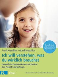 Frank  Gaschler, Gundi  Gaschler - I Want to Understand What You Really Need