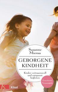 Susanne  Mierau - A Safe and Secure Childhood
