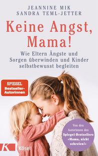 Jeannine  Mik, Sandra  Teml-Jetter - Don't Worry, Mummy!