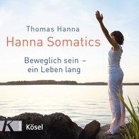 Thomas  Hanna - Hanna Somatics