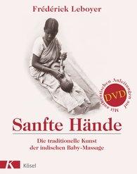 Frédérick  Leboyer - Sanfte Hände