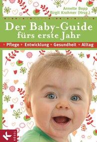 Annette  Bopp  (Hrsg.), Birgit  Krohmer  (Hrsg.) - Der Baby-Guide fürs erste Jahr