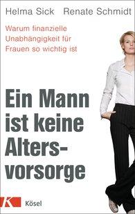 Helma  Sick, Renate  Schmidt - A Husband Is Not a Retirement Arrangement