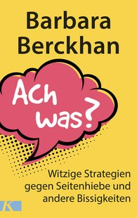 Barbara  Berckhan - Ach was?