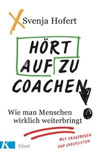 Svenja  Hofert - Stop Coaching!