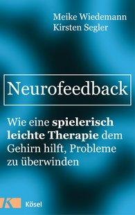 Meike  Wiedemann, Kirsten  Segler - Neurofeedback