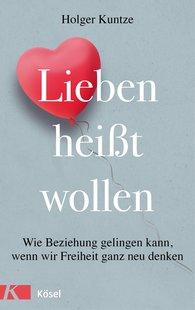 Holger  Kuntze - Loving Means Wanting