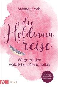 Die Heldinnenreise Sabine Groth Briefmarken