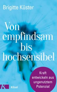 Brigitte  Küster - From Sensitive to Highly Sensitive