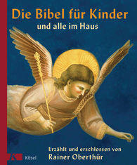 Rainer  Oberthür - The Bible for Children and Everyone in the House