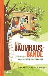 Jörn  Hauf, Albert  Biesinger - Die Baumhaus-Bande