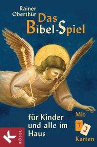 Rainer  Oberthür - Das Bibel-Spiel für Kinder und alle im Haus