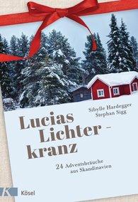 Sibylle  Hardegger, Stephan  Sigg - Lucias Lichterkranz