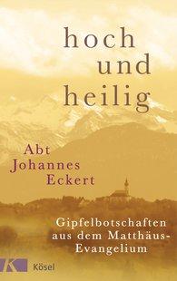 Johannes  Eckert - hoch und heilig