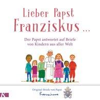 Papst  Franziskus - Lieber Papst Franziskus ...