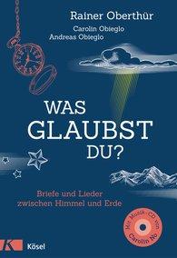 Rainer  Oberthür - Was glaubst du?