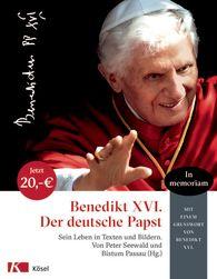Peter  Seewald  (Hrsg.), Diözese Passau Körperschaft des öffentlichen Rechts  (Hrsg.) - Benedikt XVI.