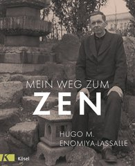 Hugo M.  Enomiya-Lassalle - My Path to Zen