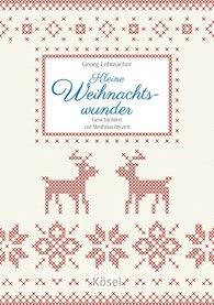 Georg  Lehmacher - Kleine Weihnachtswunder