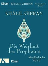 Khalil  Gibran - Die Weisheit des Propheten 2020