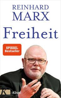 Reinhard  Marx - Freedom