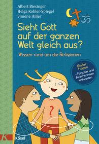 Albert  Biesinger, Helga  Kohler-Spiegel, Simone  Hiller - Does God Look the Same All Over the World?